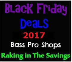 bass pro shops black friday deals 2017