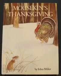 thanksgiving turkey song i will survive mousekins thanksgiving edna miller 9780136042990 amazon com books