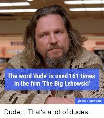 The Big Lebowski Meme - 25 best memes about the big lebowski the big lebowski memes