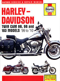 harley davidson twin cam 88 96 u0026 103 models 99 10 haynes