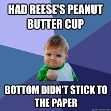 Reeses Meme - elegant reeses meme free sle reeses peanut butter cup free