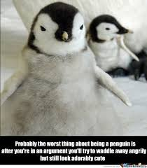Peguin Meme - being a penguin by ducani meme center