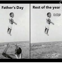Black Fathers Day Meme - father s day rest of the year daddy fathers day meme on me me