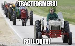 Tractor Meme - tractors imgflip
