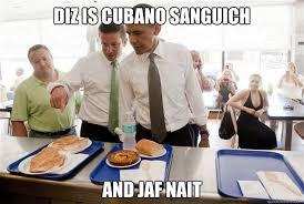 Meme Alejandro Garcia Padilla - diz is cubano sanguich and jaf nait alejandro garcia padilla