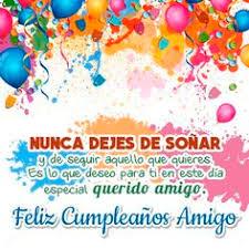 imagenes de cumpleaños para un querido amigo tarjeta de feliz cumpleaños para un amigo soñar arteias