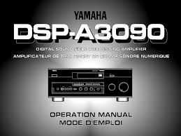 yamaha manuals download yamaha dsp a3090 operation manual for free manualagent