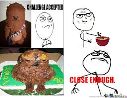 Challenge Fails Meme Baking By Beaniev86 Meme Center