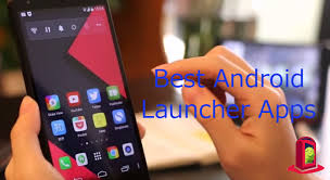 free launchers for android 10 best launchers for android customization to the extent