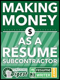 Resume Writer Jobs by Bearesumewriter Com Making Money As A Resume Subcontractor Login