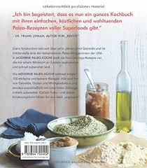 paleo küche moderne paleo küche elana amsterdam 9783864702402 books