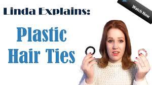 plastic hair explains plastic hair ties