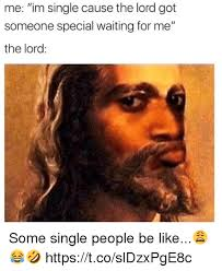 Single People Meme - 25 best memes about single people single people memes