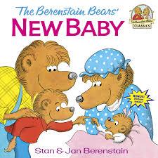 berenstien bears the berenstain bears new baby stan berenstain jan berenstain