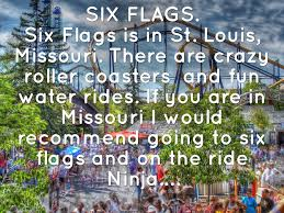Six Flags Ad Top Ten Places To Visit By Gracynn Crocker