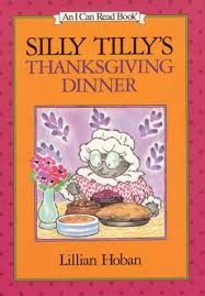 silly tilly s thanksgiving dinner by lillian hoban