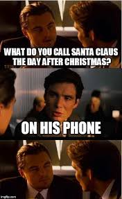 Day After Christmas Meme - inception meme imgflip