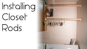 Shelf With Clothes Rod How To Install A Closet Rod Youtube