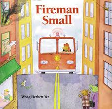fireman small wong herbert yee 9780395816592 amazon books