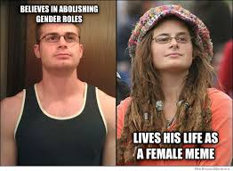 Hippy Memes - well that adds a twist to extreme feminist meme imgur