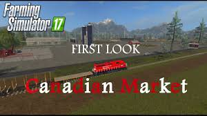 canadian map fs17 farming simulator 17 look new map tour canadian market v1