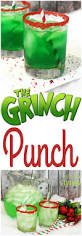 25 grinch crafts and cute treats grinch punch grinch and 100