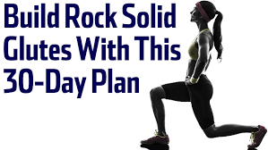 build rock solid glutes with this 30 day workout plan stack