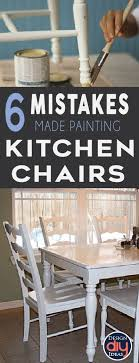 kitchen chair ideas 6 mistakes make when painting kitchen chairs painted