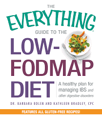 Fod Map Low Fodmap Cookbook The Everything Guide To The Low Fodmap Diet