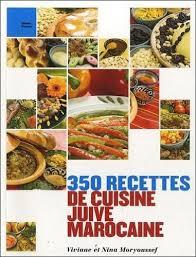 recette cuisine juive 350 recettes de cuisine juive marocaine cuisine espace judaisme