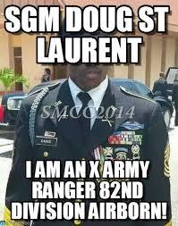 Army Ranger Memes - sgm doug st laurent sgm davis meme on memegen