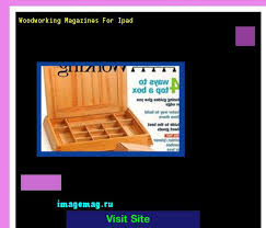 Free Woodworking Magazine Uk by Fine Woodworking Magazine Uk 144601 The Best Image Search