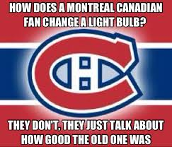 Montreal Canadians Memes - not like they have anything else to talk about hockey pinterest