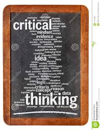 critical thinking is the practice of evaluating