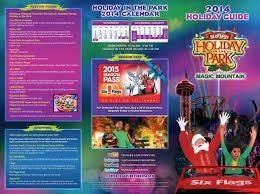 Six Flags Guide 2014 Holiday In The Park Guide For Six Flags Magic Mountain