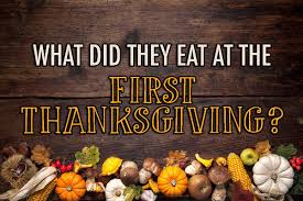 what did they eat at the thanksgiving holidaysmart
