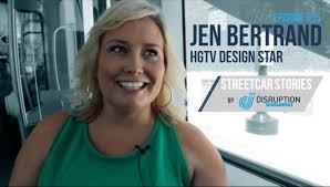 Hgtv Design Star by Streetcar Stories Episode 015 Jen Bertrand Hgtv Design Star