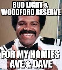 Bud Light Meme - bud light woodford reserve ted lange meme on memegen