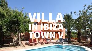 villa in ibiza town v in ibiza city youtube