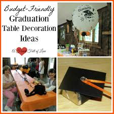 Table Decorations For Graduation Graduation Table Decoration Ideas A Heart Full Of Love