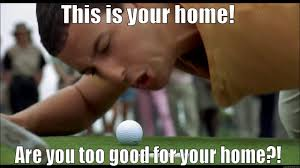 Happy Gilmore Meme - calling all golfers happy gilmore to arnold palmer the