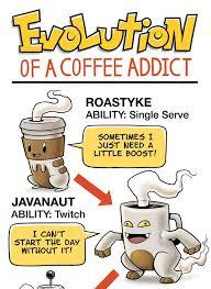 Pokemon Evolution Meme - pokemon evolution of a coffee addict dorkly post