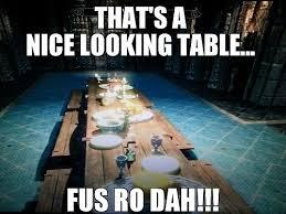 Fus Ro Dah Meme - memebase fus ro dah all your memes in our base funny memes