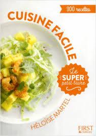 livre cuisine facile le petit livre cuisine facile en 130 recettes lisez