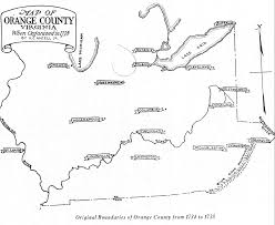 Virginia Map Of Counties by Orange County Virginia 1734 1934