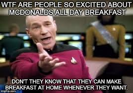 All Day Meme - picard wtf meme imgflip