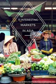 Indiana travel asia images 13 interesting markets in asia two can travel jpg