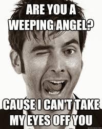 Angel Meme - weeping angel doctor who meme are you a weeping angel doctor