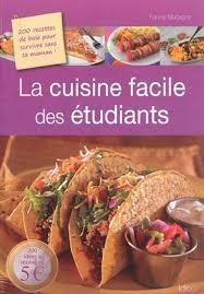 jeux de cuisine pour maman matagne la cuisine facile des étudiants 200 recettes de