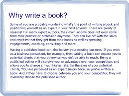 the benefits of writing a book and self publishing